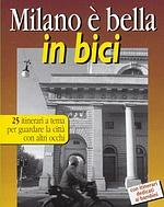 """La copertina del libro """"Milano è bella in bici"""""""